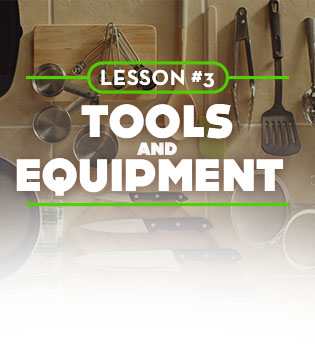 Know your Tools and Equipment